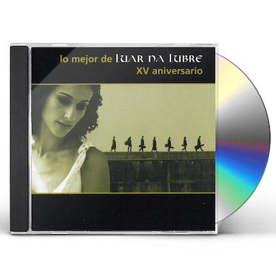 MEJOR DE LUAR NA LUBRE: XV ANIVERSARIO CD