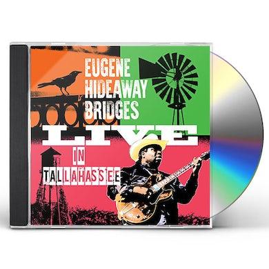 Eugene Hideaway Bridges LIVE IN TALLAHASSEE CD