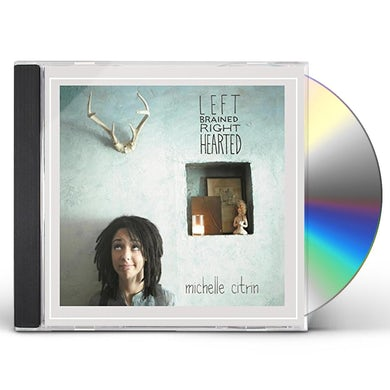 Michelle Citrin LEFT BRAINED RIGHT HEARTED CD