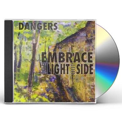 Dangers EMBRACE THE LIGHT OUTSIDE CD