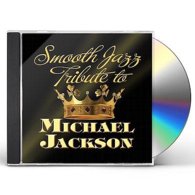 Smooth Jazz All Stars MICHAEL JACKSON SMOOTH JAZZ TRIBUTE CD