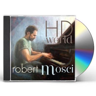 Robert Mosci HD WORLD CD