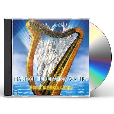 Erik Berglund HARP OF THE HEALING WATERS CD