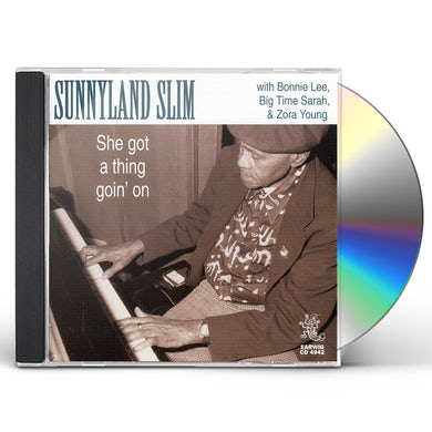 Sunnyland Slim SHE GOT A THING GOIN ON CD