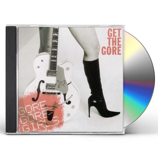 Gore Gore Girls GET THE GORE CD