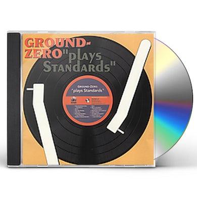 Ground Zero PLAYS STANDARDS CD