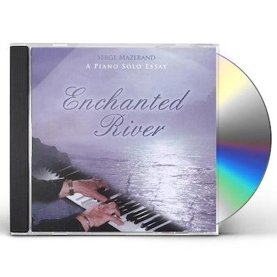 Serge Mazerand ENCHANTED RIVER CD