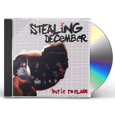 Stealing December PUT IT TO FLAME CD