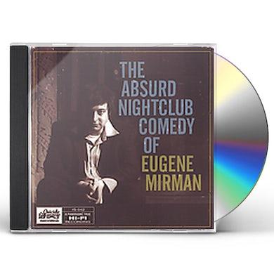 ABSURD NIGHTCLUB COMEDY OF EUGENE MIRMAN CD