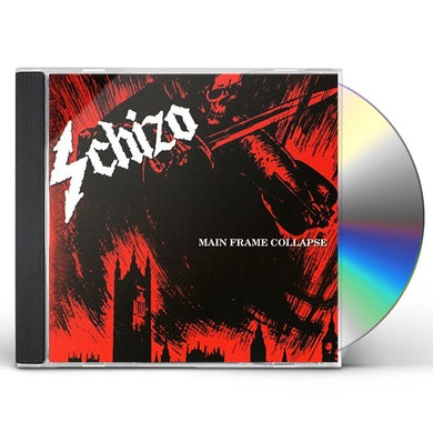 Schizo MAIN FRAME COLLAPSE CD