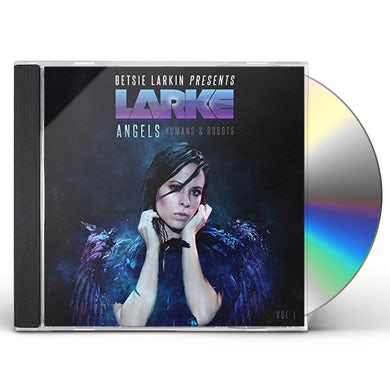 Betsie Larkin ANGELS HUMANS & ROBOTS CD
