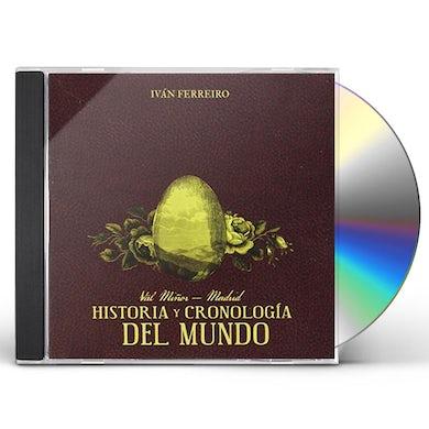 Ivan Ferreiro HISTORIA Y CRONOLOGIA DEL MUNDO CD