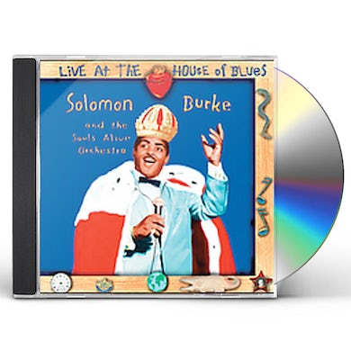 Solomon Burke LIVE AT THE HOUSE OF BLUES CD