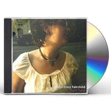 Courtney Fairchild RIGHT HERE CD