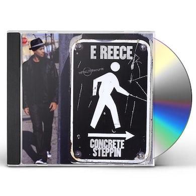 E Reece CONCRETE STEPPIN CD