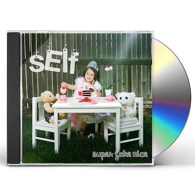 Self SUPER FAKE NICE CD