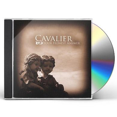 Cavalier YOUR HONEST ANSWER CD
