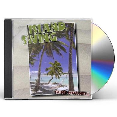 Gene Mitchell ISLAND SWING CD