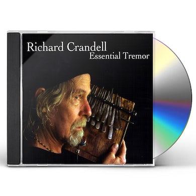 Richard Crandell ESSENTIAL TREMOR CD