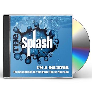 Splash I'M A BELIEVER CD