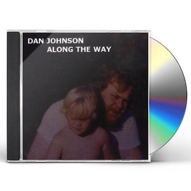 Dan Johnson ALONG THE WAY CD