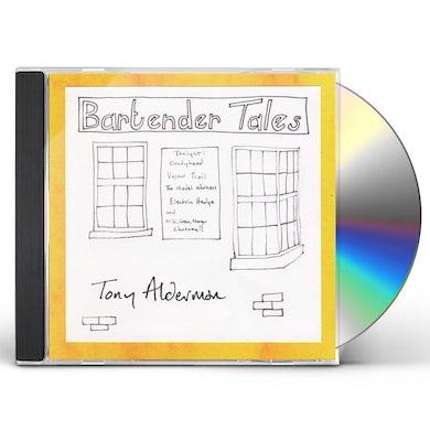Tony Alderman BARTENDER TALES CD