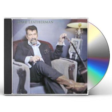 Dave Leatherman EASY MEMORIES CD