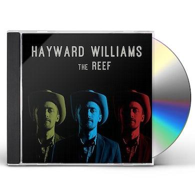Hayward Williams REEF CD