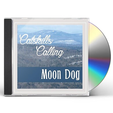 Moon Dog CATSKILLS CALLING CD