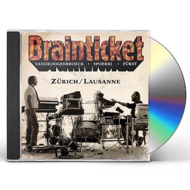 Brainticket ZURICH / LAUSANNE CD
