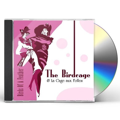 Birds of a Feather THE MUSIC FROM THE BIRDCAGE CD