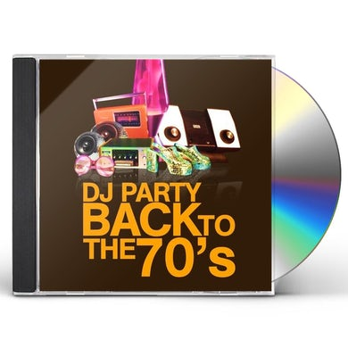 DJ Party BACK TO THE 70'S CD