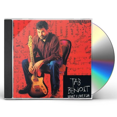 Tab Benoit WHAT I LIVE FOR CD