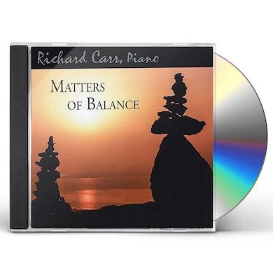 Richard Carr MATTERS OF BALANCE CD