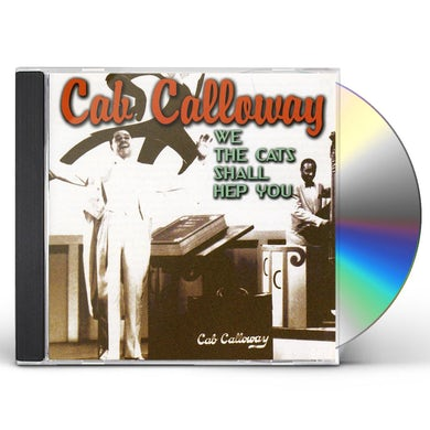 Cab Calloway WE CATS CAN HEP YOU CD
