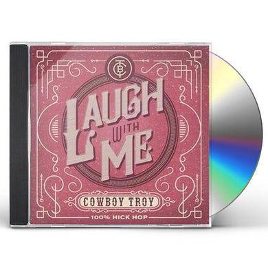 Cowboy Troy LAUGH WITH ME CD