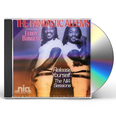 Fantastic Aleems / Leroy Burgess RELEASE YOURSELF: THE NIA SESSIONS CD