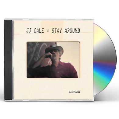 J.J. Cale Stay Around CD