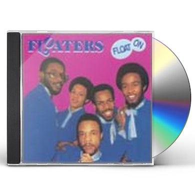 Floaters FLOAT ON CD