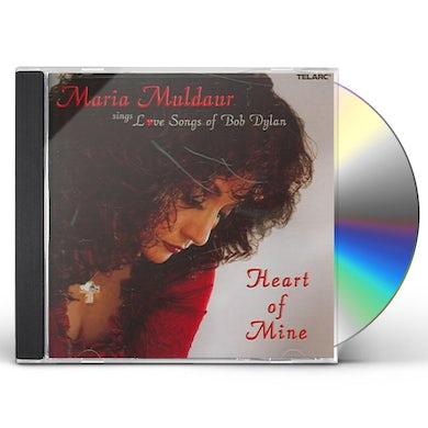 Maria Muldaur HEART OF MINE: LOVE SONGS OF BOB DYLAN CD