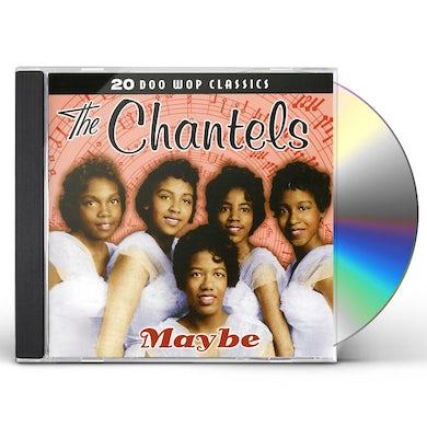 Chantels MAYBE CD