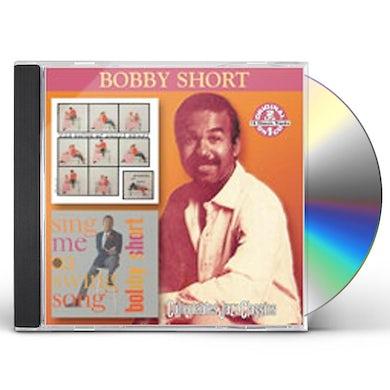 Bobby Short SPEAKING OF LOVE / SING ME A SWING SONG CD