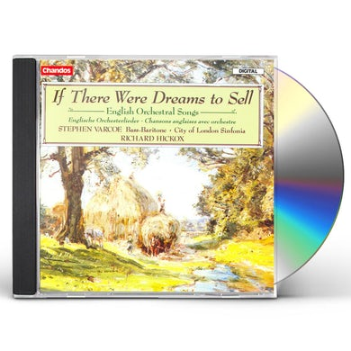 Stephen Varcoe IF THERE WERE DREAMS TO SELL CD