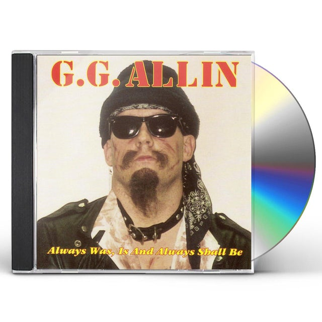 Gg Allin ALWAYS IS WAS & ALWAYS WILL BE CD