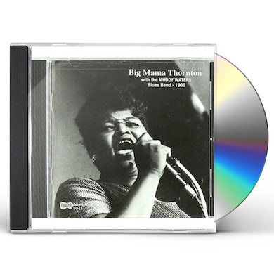 Big Mama Thornton WITH THE MUDDY WATERS BLUES BAND 1966 CD