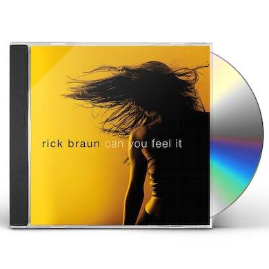 Rick Braun CAN YOU FEEL IT CD
