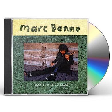 Marc Benno TAKE IT BACK TO TEXAS CD