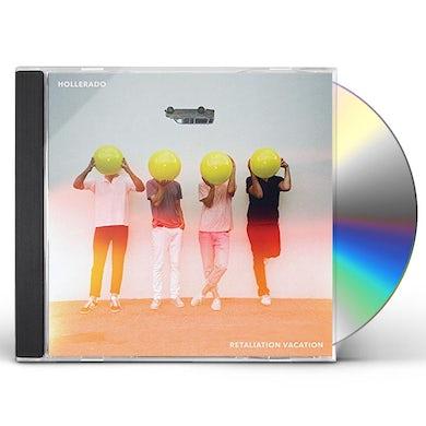 Hollerado RETALIATION VACATION CD