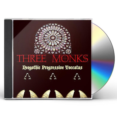 THREE MONKS NEOGOTHIC PROGRESSIVE TOCCATAS CD