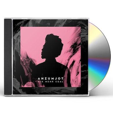 AHZUMJOT NIX MEHR EGAL CD